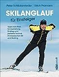 Skilanglauf für Einsteiger: Tipps vom Profi für Ausrüstung, Einstieg und perfekte Technik im klassischen Stil und Skating