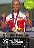Walter Ablinger: Ich lebe zwei Mal