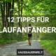 12 Tipps für Laufanfänger