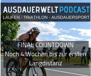 Final Countdown noch 4 Wochen bis zur ersten Langdistanz
